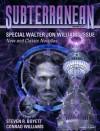 Subterranean Magazine Winter 2013 - Steven R. Boyett, Conrad Williams, Walter Jon Williams