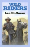 Wild Riders - Lee Hoffman