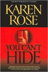 You Can't Hide (book #5) - Karen Rose