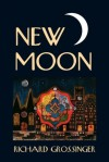 New Moon - Richard Grossinger