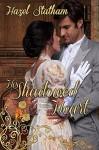 His Shadowed Heart ((Books We Love Regency Romance)) - Hazel Statham