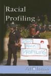 Racial Profiling - Kris Hirschmann
