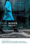 Real Women, Real Faith: Life-Changing Stories from the Bible for Women Today, Vol. 2 - Anonymous, Sherry Harney
