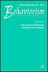 Handbook of Behaviorism - William T. O'Donohue, Richard Kitchener