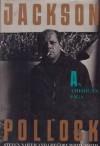 Jackson Pollock - Gregory White Smith, Steven Naifeh