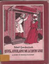 Quick, Annie, Give Me a Catchy Line!: A Story of Samuel F.B. Morse - Robert M. Quackenbush