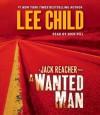 A Wanted Man (Jack Reacher, #17) - Lee Child