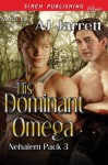 His Dominant Omega - A.J. Jarrett