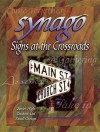 Synago Signs at the Crossroads Leader: Signs at the Crossroads - Anne Broyles