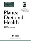 Plants: Diet and Health - Gail R. Goldberg