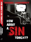How About A Sin Tonight? - Novoneel Chakraborty