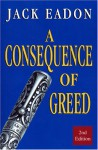 A Consequence of Greed - Jamie Hernandez, Jack Eadon