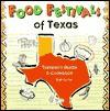 Food Festivals of Texas: Traveler's Guide and Cookbook - Bob Carter, Peter Grosshauser
