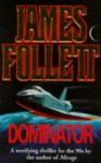 Dominator - James Follett