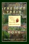 The Freight Train of Love - John Klawitter, Nguyen tu Van