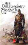 O Cavaleiro Andante - Livro 1 (Quadrinho) (Em Portugues do Brasil) - George R.R. Martin