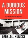 A Dubious Mission: A Colton Banyon Mystery - Gerald J. Kubicki