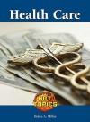 Health Care - Debra A. Miller