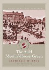 The Auld Meetin'-Hoose Green (Ulster-Scots Classics) - Archibald McIlroy, Anne Smyth, Derek Rowlinson, Crawford Gribben
