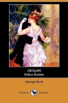 Jacques (Edition Illustree) (Dodo Press) - George Sand