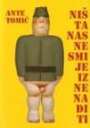 Ništa nas ne smije iznenaditi - Ante Tomić