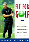 Fit for Golf - Gary Player
