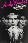 Films and Paintings: The Factory Years - Andy Warhol, Peter Gidal