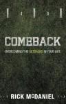 Comeback: Overcoming the Setbacks in Your Life - Rick McDaniel