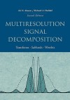Multiresolution Signal Decomposition: Transforms, Subbands, and Wavelets - Ali N. Akansu