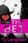 The Bet - A Red Hot Valentine - Ty Langston