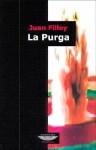 La Purga - Juan Filloy