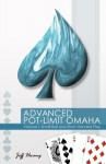 Advanced Pot-Limit Omaha: Small Ball and Short-Handed Play - Jeff Hwang