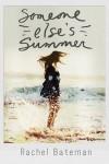 Someone Else's Summer - Rachel Bateman