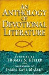 An Anthology of Devotional Literature - James Earl Massey, Thomas S. Kepler