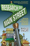 Research on Main Street: Using the Web to Find Local Business and Market Information - Marcy Phelps, Mary Ellen Bates