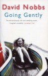 Going Gently - David Nobbs