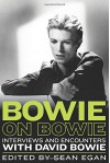Bowie on Bowie: Interviews and Encounters with David Bowie (Musicians in Their Own Words) - Sean Egan