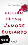 L'amore bugiardo - La versione di Nick (titolo light gratuito) (Italian Edition) - Gillian Flynn