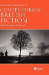 A Concise Companion to Contemporary British Fiction - James F. English