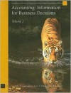 Accounting: Information for Business Decisions, Volume 1 - Billie M. Cunningham, Loren A. Nikolai, John D. Bazley