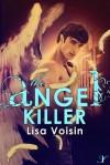 The Angel Killer - Lisa Voisin
