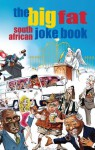 The Big Fat South African Joke Book - Compilation Compilation