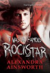 I Was a Famous Rock Star - Alexandra Ainsworth