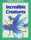 Incredible Creatures - Robert Coupe