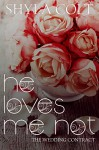 He Loves me Not - Dreams2 Media, Melissa Ringstead There For You Editing, Shyla Colt
