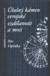 Úhelný kámen evropské vzdělanosti a moci - Petr Vopěnka