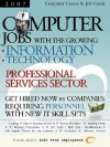 Computer Jobs with the Growing Information Technology Professional Services Sector - Info Tech Employment, For Communit Partnerships for Community
