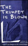 The Trumpet Is Blown - David Lamb