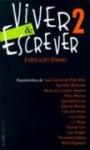 Viver e Escrever, vol.2 - Edla Van Steen