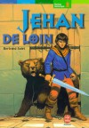Jehan de Loin - Bertrand Solet